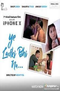 Ye Ladki Bhi Na (2019) Hindi Full Movie Watch Online Download Free