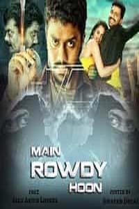 Main Rowdy Hoon (Naa Pantaa Kano 2020) Hindi Dubbed Full Movie Watch Online Download Free