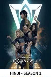 Utopia Falls (Face Off 2020) Hindi Season 1 Complete Watch HD Print Online Download Free