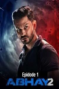 Abhay (2020) Hindi Season 2 (EP 1) Watch HD Print Online Download Free