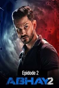 Abhay (2020) Hindi Season 2 (EP 2) Watch HD Print Online Download Free