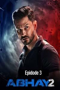 Abhay (2020) Hindi Season 2 (EP 3) Watch HD Print Online Download Free