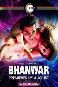 Bhanwar (2020) Hindi Season 1 Complete Watch HD Print Online Download Free