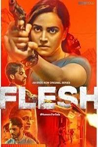 Flesh (2020) Hindi Season 1 Complete Full Movie Watch HD Print Online Download Free