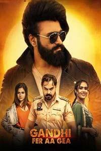 Gandhi Fer Aa Gea (2020) Punjabi Full Movie Watch HD Print Online Download Free