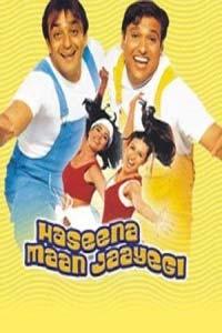 Haseena Maan Jaayegi (1999) Hindi Full Movie Watch HD Print Online Download Free