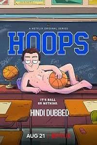 Hoops (2020) Hindi Season 1 Complete Watch HD Print Online Download Free