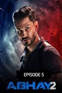 Abhay (2020) Hindi Season 2 (EP 5) Watch HD Print Online Download Free