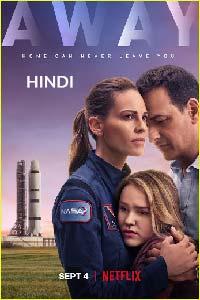 Away (2020) Hindi Season 1 Complete Watch HD Print Online Download Free