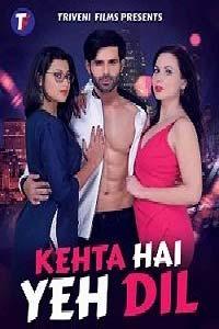 Kehta Hai Yeh Dil (2020) Hindi Full Movie Watch Online HD Print Free Download