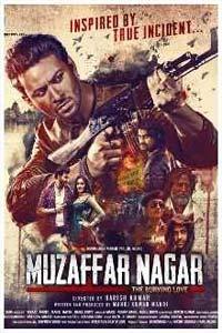 Muzaffarnagar – The Burning Love (2017) Hindi Full Movie Watch HD Print Online Download Free