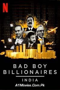 Bad Boy Billionaires India (2020) Hindi Season 1 Netflix Complete Watch Online Free Download