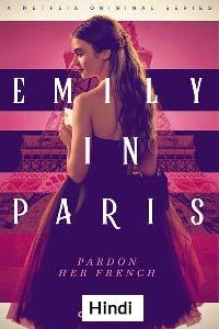 Emily in Paris (2020) Hindi Season 1 Complete Watch HD Print Online Download Free