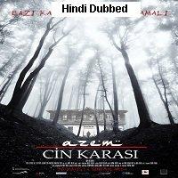 Azem Cin Karasi (2014) Hindi Dubbed Full Movie Watch HD Print Online Download Free