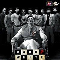 Dark 7 White (2020) Hindi Season 1 Complete Altbalaji Watch HD Print Online Download Free
