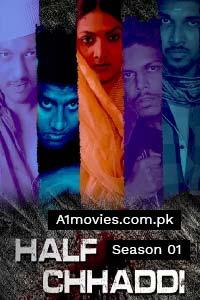 Half Chaddi (2020) Hindi Season 01 Complete MX Web Series Watch HD Print Online Download Free