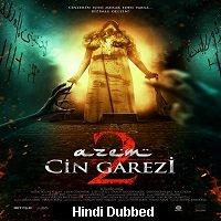 Azem 2: Cin Garezi (2015) Hindi Dubbed Full Movie Watch