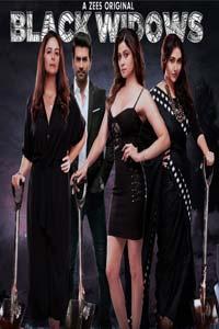 Black Widows (2020) Hindi Season 1 Complete Zee5 Watch