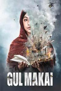 Gul Makai (2020) Hindi Full Movie Watch