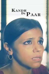 Kandh De Paar (2020) Punjabi Short Movie Full Movie Watch HD Print Online Download Free