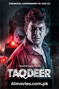 Taqdeer (2020) Hindi Season 1 Hoichoi Complete