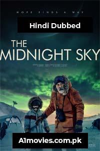 The Midnight Sky (2020) Hindi Dubbed Full Movie Watch