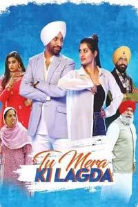 Tu Mera Ki Lagda (2019) Punjabi Full Movie Watch