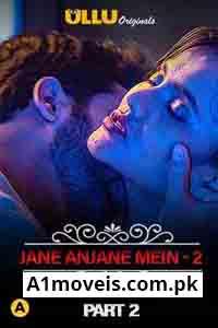 Charmsukh (Jane Anjane Mein 2 2020) Hindi Season 1 Episode 18 Part 2
