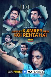 Aapkey Kamrey Mein Koi Rehta Hai (2021) Hindi Full Movie Watch HD Print Online Download Free