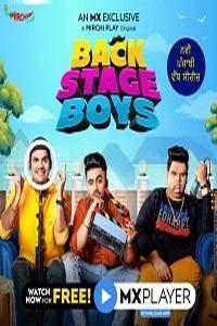 Backstage Boys (2021) Hindi Season 1 MX Web Series Watch