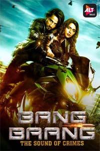 Bang Baang (2021) Hindi Season 1 ALTBalaji Complete Watch HD Print Online Download Free