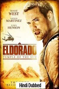 El Dorado: Temple of the Sun (2010) Hindi Dubbed Full Movie Watch HD Print Online Download Free