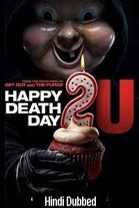 Happy Death Day 2U (2019) Hindi Dubbed Full Movie Watch HD Print Online Download Free