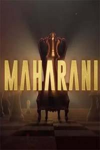 Maharani (2021) Hindi Season 1 Complete Sonyliv Watch Online Download Free