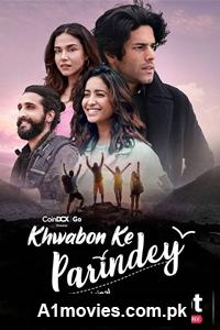 Khwabon Ke Parindey (2021) Hindi Season 01 Complete Voot Watch Online Download Free