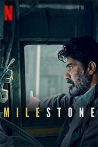 Milestone (Meel Patthar 2021) Hindi Full Movie Watch HD Print Online Download Free