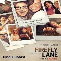 Firefly Lane (2021) Hindi Season 1 Complete Netflix Watch HD Print Online Download Free