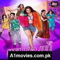 Helllo-Jee-2021-Hindi-Season-1-Complete-ALTBalaji-Watch-Online