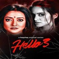 Hello (2021) Season 3 [EP 01-12] Hindi Hoichoi Watch HD Print Online Download Free
