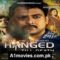 Yeh Hai Judgement Hanged Till Death (2016) Hindi Full Movie Watch HD Print Online Download Free