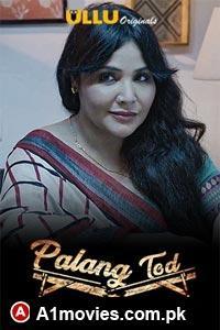 Saas Bahu & Nri (Palang Tod) 2021 S01 Hindi Ullu Originals Complete