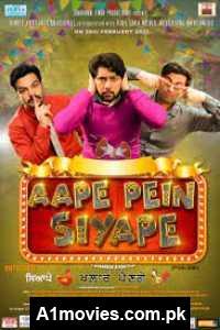 Aape Pein Siyappe (2021) Punjabi Full Movie Watch HD Print Online Download Free