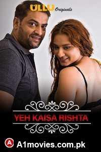 Charmsukh (Yeh Kaisa Rishta Part 2) Hindi 2021 Season 01 UllU Originals Complete Watch Online Download Free