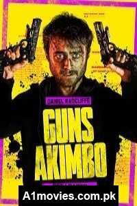 Guns Akimbo (2019) Hindi Dubbed Full Movie Watch HD Print Online Download Free