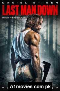 Last Man Down (2021) English Full Movie Watch HD Print Online Download Free
