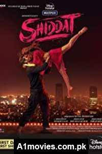 Shiddat (2021) Hindi Full Movie Watch HD Print Online Download Free