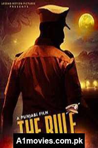 The Rule (2021) Punjabi Full Movie Watch HD Print Online Download Free